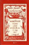 Diverse auteurs - Zuks Moet Je Opskroive Deel II,  Westfriese verhale, roime, anekdotes en nag wat kloingoed, 207 pag. hardcover, zeer goede staat