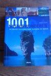 Bright, Michael - 1001 Natuurwonderen. De meest fascinerende plekken op aarde