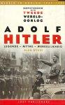 Wykes, Alan - Adolf Hitler. Legende - Mythe - Werkelijkheid