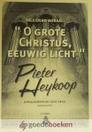 Heykoop, Pieter - O grote Christus eeuwig licht *nieuw* --- Inleidend koraal