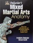 Frederic Delavier. /  Michael Gundill. - Delavier's Mixed Martial Arts Anatomy