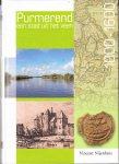 Nijenhuis, Vincent - Purmerend , een stad uit het Veen , 1000 - 1600.