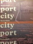 Wilken, Rob (red.) - Rotterdam Port City