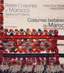 Rabate, Marie-Rose.   Sorber, Frieda. - Berber Costumes of Morocco. Traditional Patterns / Costumes berberes du Maroc. Decors traditionnels.
