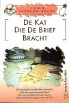 Braun , Lilian  Jackson . - 2376 )  De  Kat  Wie  de  Brief  Bracht .