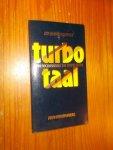 KUITENBROUWER, JAN, - Turbo-taal.