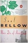 Bellow, Saul - More die of heartbreak