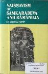 Murthy, Sreenivasa H.V. - Vaisnavism of Samkaradeva and Ramanuja (a comparative study)