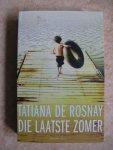 Rosnay, Tatiana de - Die laatste zomer