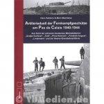 Sakkers, H; - Artillerieduell der Fernkampfgeschütze am Pas de Calais 1940-1944