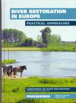 Nijland H.J. and  Cals M.J.R. -edited by (ds 1217) - River restoration in Europe. Practical approches.