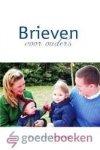 Zonneveld, Ds. P. van - Brieven voor ouders *nieuw* laatste exemplaar