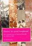 Hoek-Beugeling, Sis - Emmen, het groote vreugdeoord. Het culturele leven in Zuidoost-Drenthe van 1850-1945