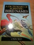 Jobling, J A - A Dictionary of Scientific Bird Names