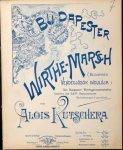 Kutscherra, Alois: - Budapester Wirthe-Marsch. Für piano
