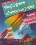 Hufner, C. - Vliegtuigen en schepen van papier