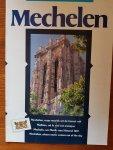 Redactie - Mechelen, waar muziek uit de hemel valt - toeristische brochure