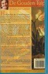 Laker, Rosalind . Vertaling uit het Engels door Gerard Grasman - De Gouden Tulp  Liefdesperikelen van de drie dochters van een zeventiende eeuwse Nederlandse  Schilder