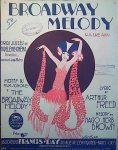 Brown, Nacio Herb: - Broadway melody. Gross succès de Madeleine-Cinema