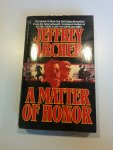 Archer, Jeffrey - Matter of Honor