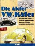 Simsa, P. (ds1273) - Die Akte: VW Käfer / Untersuchungen zur Konstruktion und zu den Fahrleistungen der zivilen und militärischen Volkswagen aus der Zeit von 1938 bis 1946