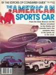 Erickson, Greg (ed.) - The American sports car. From the Stutz Bearcat and the Mercer raceabout to the Shelby and Corvette, here`s the complete story of the sports car in the USA.