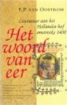 Frits Pieter van Oostrom - Het woord van eer