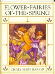 Baker, Cicely Mary - A flower fairies of the spring