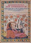 Grünstein, dr. Leo - Minnelieder aus Österreich. Dichtungen des 12. bis 14. jahrhunderts