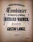 """Wagner, Richard: - Wolfram`s Lied """"Dir hohe Libe töne""""  (Tannhäuser)... Für das Pianoforte übertragen von Gustav Lange. Op. 231"""