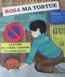 Natacha and Ljubanovic, Christine (ills.) - Rosa ma tortue (Albums du Pere Castor)