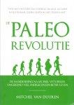 Duuren, Mitchel van (ds1377) - De Paleo revolutie. De handleiding naar snel vetverlies. Ongekend veel energie en een beter leven