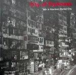 Greg Girard. / Ian Lambot. - City of Darkness. Life in Knowloon Walled City.