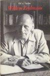 Taylor, Ed a. - Willem Zeylmans; baanbreker voor de nieuwe geest / een levensschets