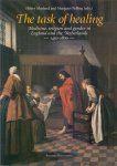 Marland, Hilary & Pelling, Margaret (edited by) (ds35) - The task of healing. Medicine, religion and gender in England and the Netherlands 1450-1800