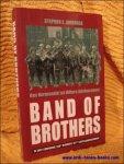 Stephen E. Ambrose. - Band of Brothers. Van Normandie tot Hitlers Adelaarsnest.