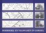 Maas, Loes H. / Schaars, A.H.G. (redactie) - Boerderij- en veldnamen in Gorssel