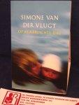 Vlugt, Simone van der - Op klaarlichte dag
