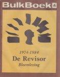 Kellendonk, Frans, Matsier, Nicolaas e.a. - De Revisor 1974-1984 Bloemlezing