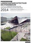 Ettema, Maarten (red.) - Blauwe Kamer Jaarboek 2014. Landschapsarchitectuur en stedenbouw