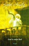 Austin, Lynn - Hizkia God is mijn lied *nieuw* --- Trilogie over de Bijbelse koning Hizkia, deel 2