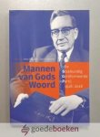 Vollaard en Gerrit Voerman (redactie), Hans - Mannen van Gods Woord --- De Staatkundig Gereformeerde Partij 1918 - 2018