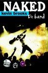 Kevin Brooks - Naked