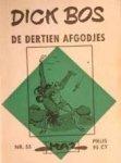 Mazure, Alfred - Dick Bos No. 55 De dertien afgodjes. Detective beeldverhaal