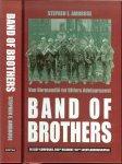 Stephen E. Ambrose .. Vertaling door Jeske Nelissen - Band of brothers  .. Van Normandie tot Hitlers Adelaarsnest : de Easy-compagnie, 506de Regiment, 101ste Luchtladingsdivisie  .
