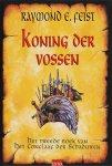 Raymond E. Feist - Koning der vossen