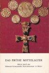 Böhner, K.; D. Ellmers & K. Weidemann - Das frühe Mittelalter