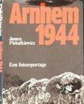 Janusz Piekalkiewicz & H.J. Lek - Arnhem 1944