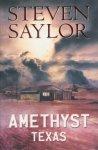 Saylor, Steven - Amethyst, Texas