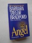TAYLOR BRADFORD, BARBARA, - Angel.